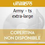 Army - ts extra-large cd musicale