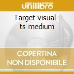Target visual - ts medium cd musicale