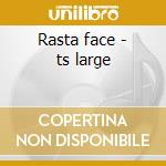 Rasta face - ts large cd musicale