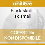 Black skull - sk small cd musicale