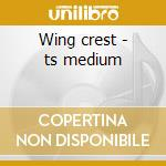 Wing crest - ts medium cd musicale