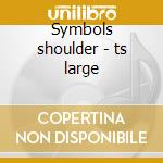Symbols shoulder - ts large cd musicale