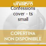 Confessions cover - ts small cd musicale