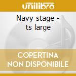 Navy stage - ts large cd musicale