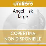 Angel - sk large cd musicale