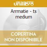 Arrmatie - ts medium cd musicale