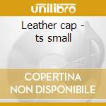 Leather cap - ts small cd musicale