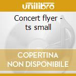 Concert flyer - ts small cd musicale