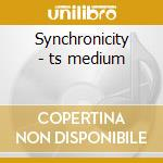 Synchronicity - ts medium cd musicale