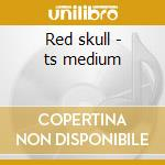 Red skull - ts medium cd musicale