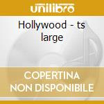 Hollywood - ts large cd musicale