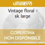 Vintage floral - sk large cd musicale