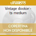 Vintage dookie - ts medium cd musicale