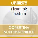 Fleur - sk medium cd musicale