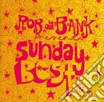 SUNDAY BEST BY ROB DA BANK cd musicale di AA.VV.