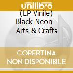 (LP VINILE) Arts and crafts lp vinile di Neon Black