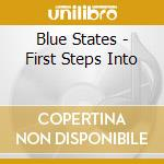First steps into cd musicale di States Blue