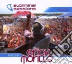 SUBLIMINAL SESSIONS 12 MIXED BY ERICK MORILLO cd musicale di ARTISTI VARI