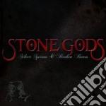 SILVER SPOONS & BROKEN cd musicale di STONE GODS