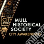 Mull Historical Society - City Awakenings cd musicale di Mull historical soci