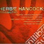 Herbie Hancock - Possibilities cd musicale di Herbie Hancock