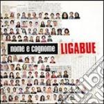 NOME E COGNOME cd musicale di LIGABUE