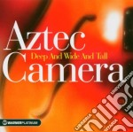 Aztec Camera - Deep & Wide And Tall - The Platinum Collection cd musicale di AZTEC CAMERA