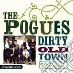 DIRTY OLD TOWN cd musicale di POGUES