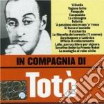 Toto' - In Compagnia Di Toto' cd musicale di TOTO'