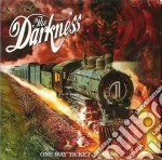 ONE WAY TICKET TO HELL... AND BACK cd musicale di DARKNESS