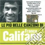 LE PIU' BELLE CANZONI cd musicale di Franco Califano