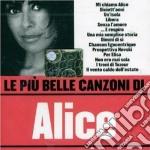 LE PIU' BELLE CANZONI DI cd musicale di ALICE