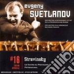 Stravinsky - Svetlanov - Svetlanov Edition: Sagra Primavera - Petroucka cd musicale di Stravinsky\svetlanov
