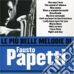 Fausto Papetti - Le Piu' Belle Melodie Di Fausto Papetti cd musicale di Fausto Papetti