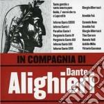 IN COMPAGNIA DI DANTE ALIGHIERI cd musicale di ARTISTI VARI