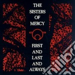 FIRST AND LAST AND ALWAYS/EXP. & REM cd musicale di SISTERS OF MERCY