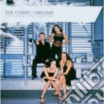 DREAMS-THE CORRS COLLECTION cd musicale di CORRS