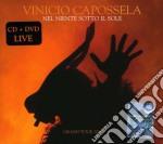 NEL NIENTE SOTTO IL SOLE-TOUR 06+DVD cd musicale di Vinicio Capossela