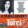 Paola Turci - Le Piu' Belle Canzoni Di Paola Turci cd