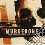 SOME THINGS ARE BETTER LEFT UNSAID        cd musicale di One Murder