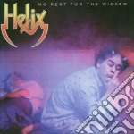 Helix - No Rest For The Wicked cd musicale di HELIX
