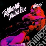 Ted Nugent - Double Live Gonzo cd musicale di Ted Nugent