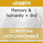 Memory & humanity + dvd cd musicale di Funeral for a friend