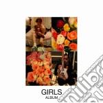 Girls - Album cd musicale di GIRLS