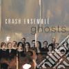 Crash Ensemble - Ghosts cd