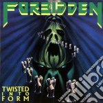 TWISTED INTO FORM (REMASTERED VERSION)    cd musicale di FORBIDDEN