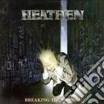 BREAKING THE SILENCE                      cd musicale di HEATHEN