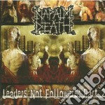Napalm Death - Leaders Not Followers cd musicale di Death Napalm