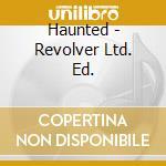 REVOLVER cd musicale di HAUNTED