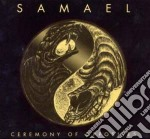 Samael - Ceremony Of Opposites & Re cd musicale di SAMEL